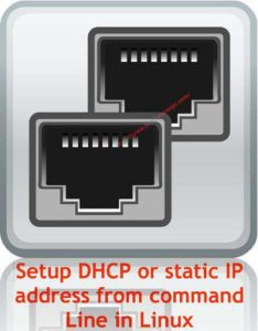 Setup DHCP or static IP address from command Line in Linux - blackMORE Ops - 4