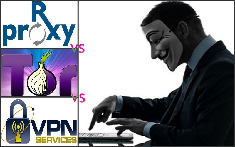 Advantages and disadvantages of using Proxy, VPN, TOR and TOR and VPN together - blackMORE Ops - 1