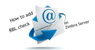 How to add RBL check on Zimbra Server - blackMORE Ops - 2