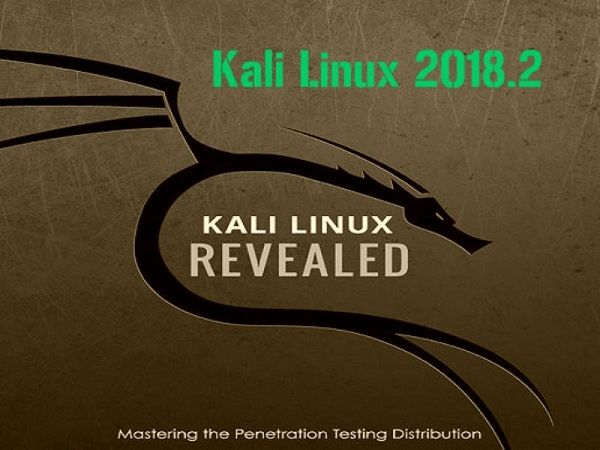 Kali Linux 2018.2 released - blackMORE Ops