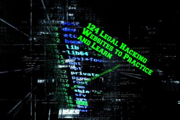 124 legal hacking websites to practice and learn - blackMORE Ops -1