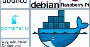 Install Docker and Portainer on Raspberry Pi, Ubuntu and Debian variants